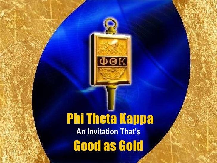 Phi Theta Kappa  An Invitation That's  Good as Gold