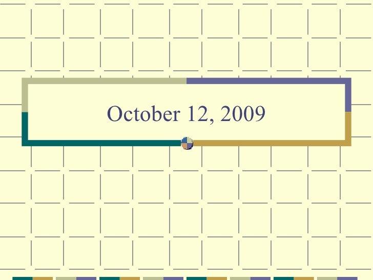 October 12, 2009