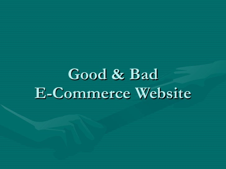 Good & Bad E-Commerce Website