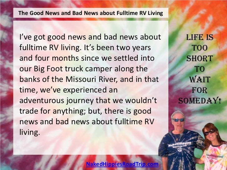 The Good News and Bad News about Fulltime RV LivingI've got good news and bad news about                  Life isfulltime ...