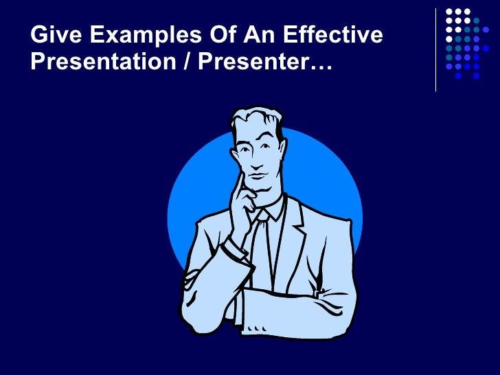 Effective and ineffective presentation techniques Slide 3