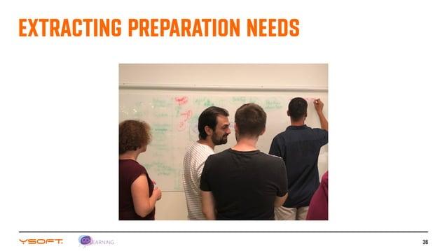 36 EXTRACTING PREPARATION NEEDS