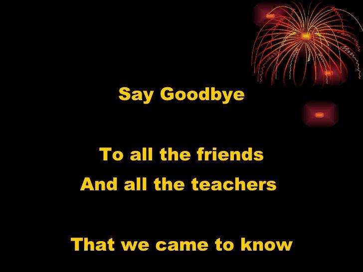 Goodbye To High School