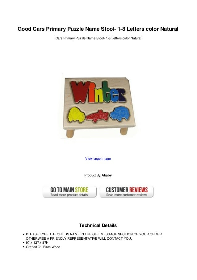 Good Cars Primary Puzzle Name Stool- 1-8 Letters color NaturalCars Primary Puzzle Name Stool- 1-8 Letters color NaturalVie...