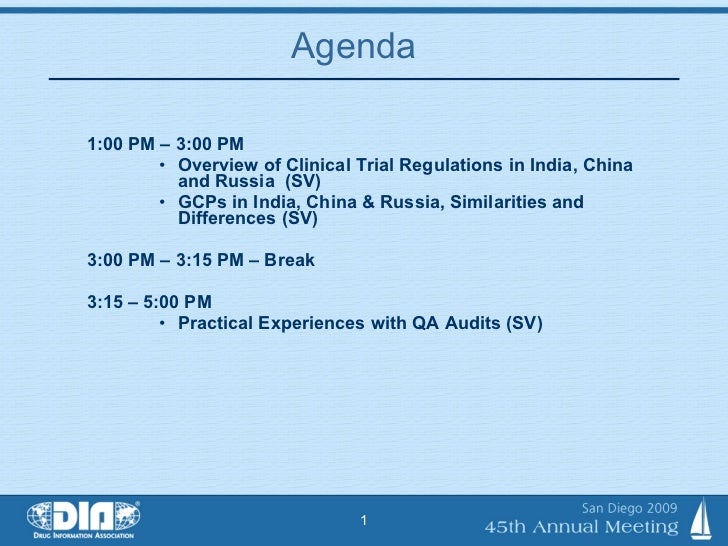 Agenda  <ul><li> </li></ul><ul><li>1:00 PM – 3:00 PM  </li></ul><ul><ul><ul><li>Overview of Clinical Trial Regulations in...