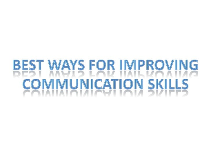 Best ways for improving<br />Communication skills<br />
