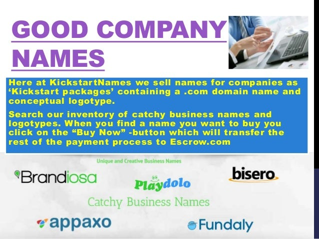 GOOD COMPANY NAMES Here At KickstartNames We Sell Names For Companies As Kickstart Packages