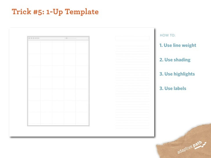 Trick #5: 1-Up Template                            HOW TO:                            1. Use line weight                  ...