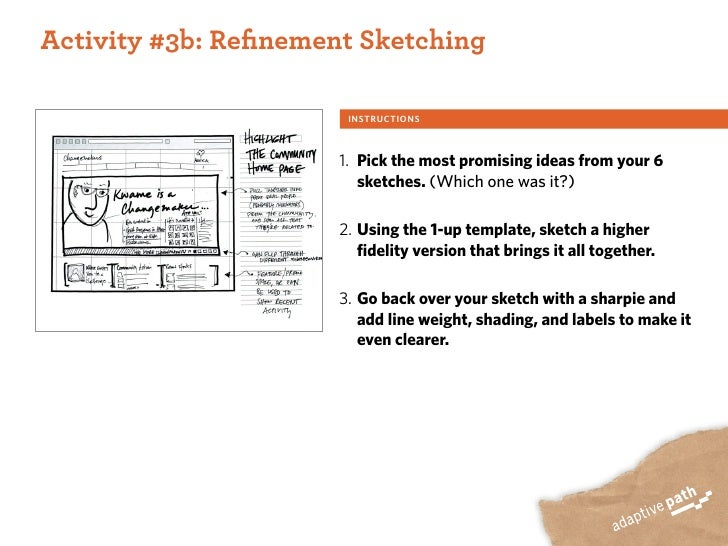 ACTIVITY ONE:  Activity #3b: Refinement Sketching                          INSTRUCTIONS                           1. Pick t...
