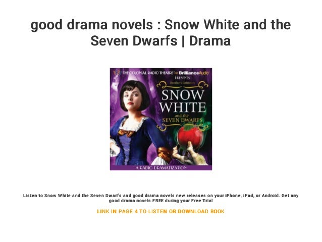 Good Drama Novels Snow White And The Seven Dwarfs Drama