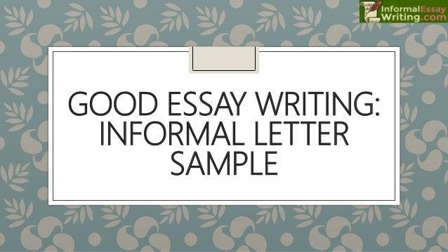 good essay writing informal letter sample