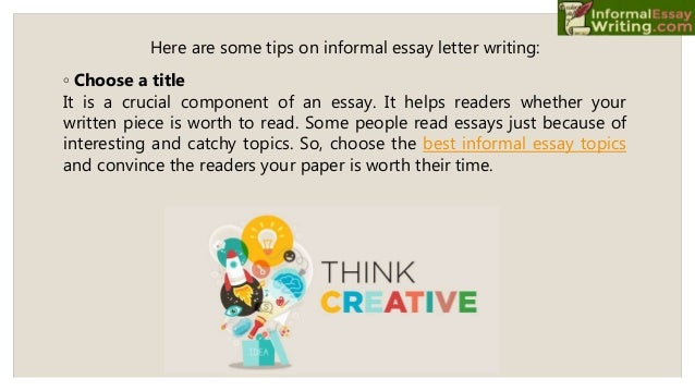 Essay Thesis Statement Generator  Here Are Some Tips On Informal Essay  Examples Of Argumentative Thesis Statements For Essays also Essay Of Newspaper Good Essay Writing Informal Letter Sample Essay On Terrorism In English