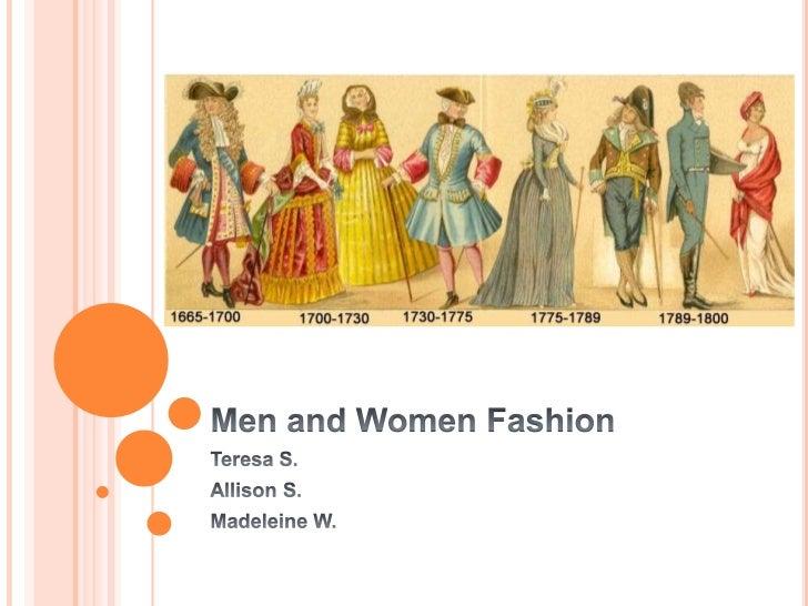 Men and Women Fashion<br />Teresa S.<br />Allison S.<br />Madeleine W.<br />