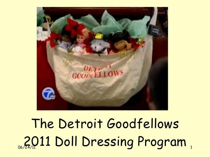 The Detroit Goodfellows 2011 Doll Dressing Program