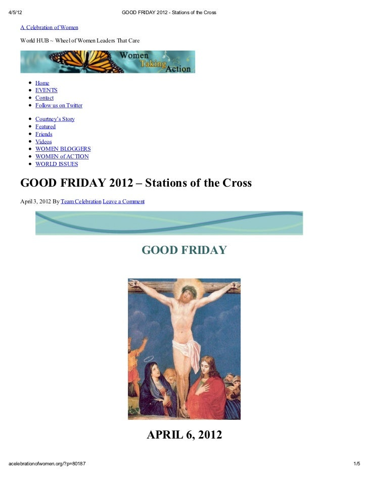 4/5/12                                       GOOD FRIDAY 2012 - Stations of the Cross     A Celebration of Women     World...