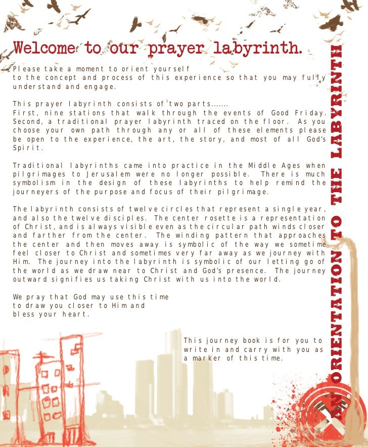 Welcome to our prayer labyrinth.                                                                               An Orientat...