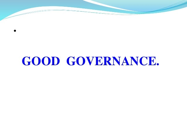example of responsiveness in good governance