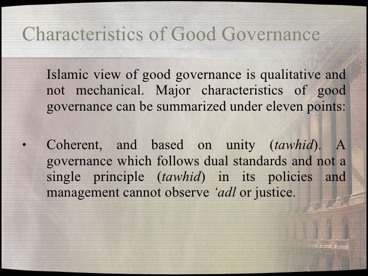 characteristic of islamic management Islamic microfinance obtained higher scores in all protestant work ethic characteristics argued that weber's criticism of islamic work ethics as a.