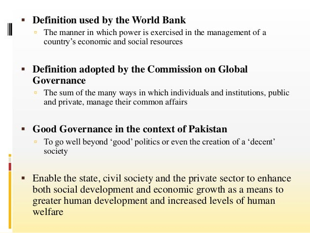 good governance in pakistan essay 1 good governance: rule of law, transparency, and accountability by michael johnston department of political science, colgate university executive summary.
