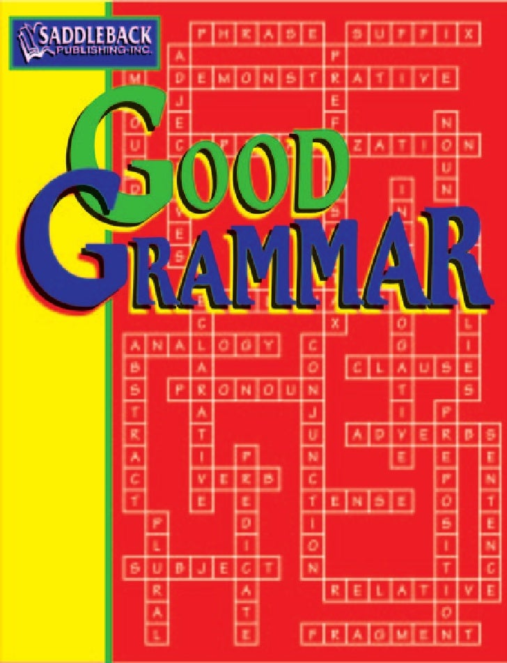 CONTENTS 1 GOOD GRAMMAR GLOSSARY 1                                 50    RUNNING WILD: Run-on Sentences       (verb, homon...