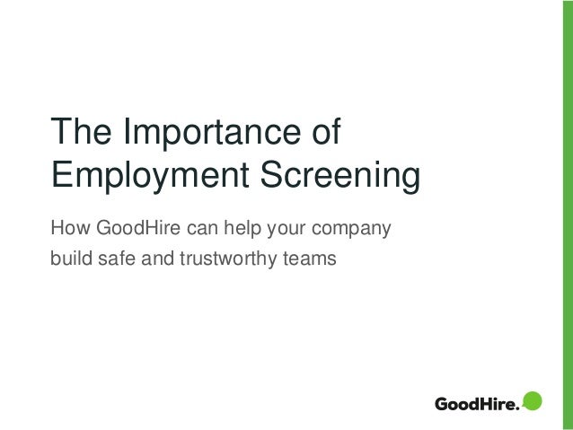 the importance of employment screening