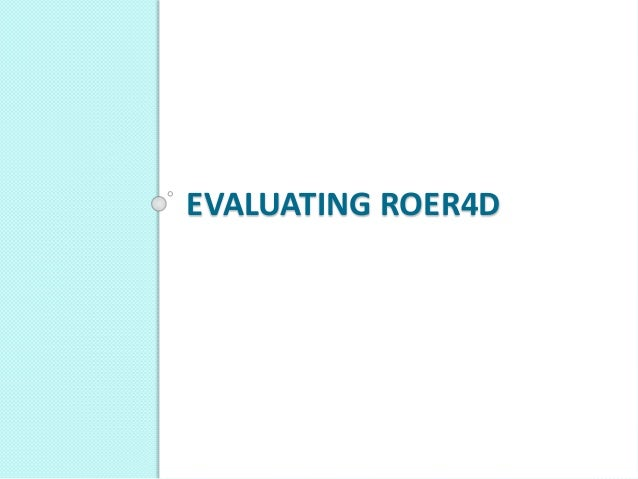 EVALUATING ROER4D