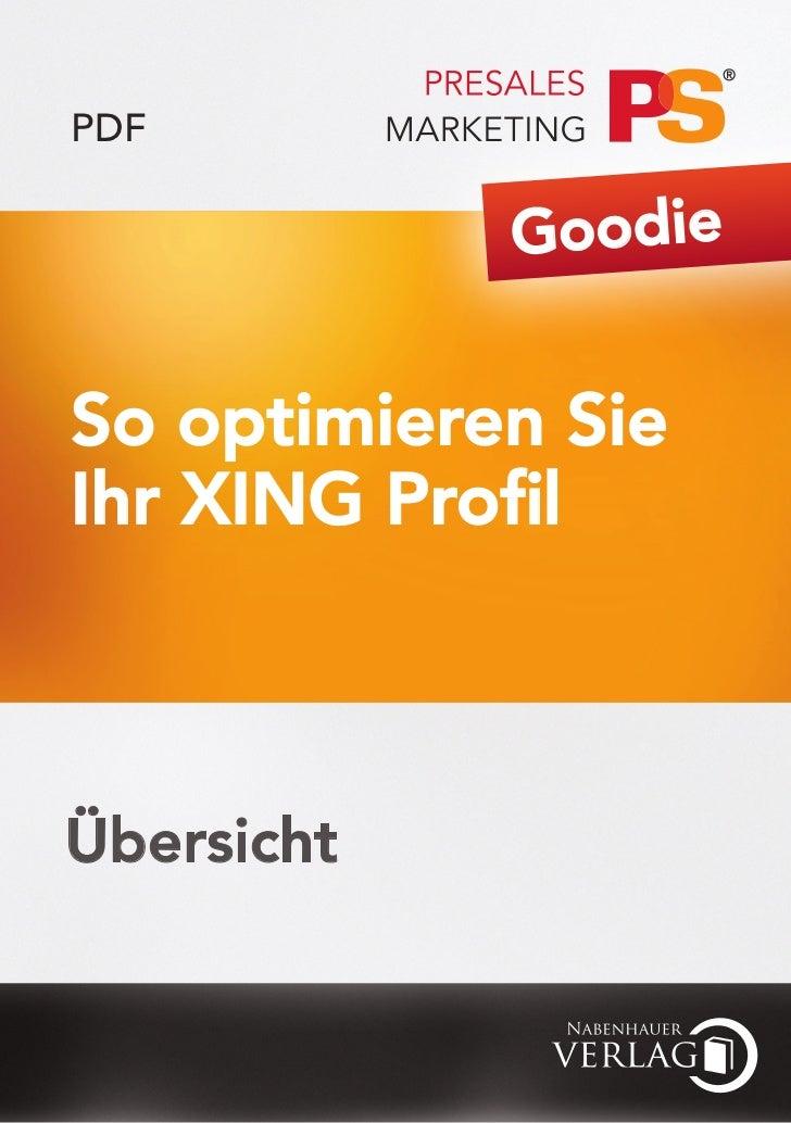 PDF            GoodieSo optimieren SieIhr XING ProfilÜbersicht