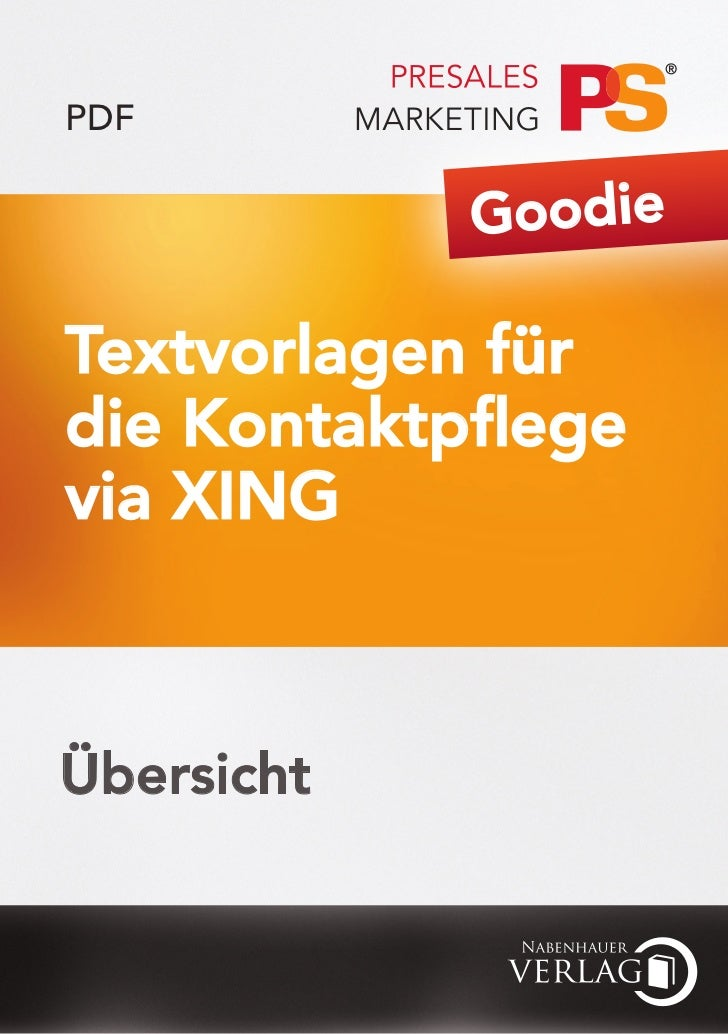 PDF            GoodieTextvorlagen fürdie Kontaktpflegevia XINGÜbersicht