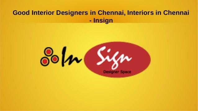 Good interior designers in chennai interiors in chennai for Interior design online courses in chennai
