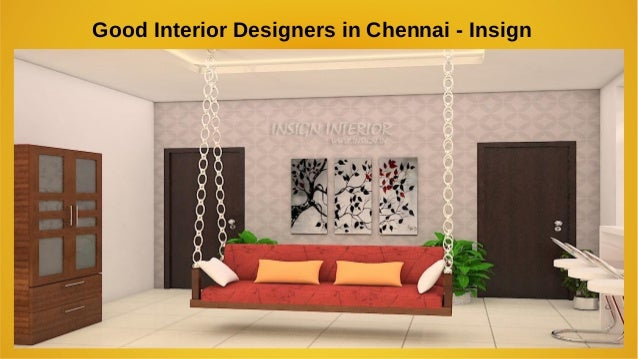 Good Interior Designers In Chennai Interiors In Chennai