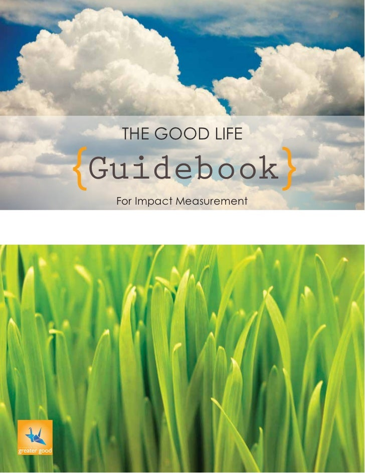 THE GOOD LIFEGuidebook For Impact Measurement