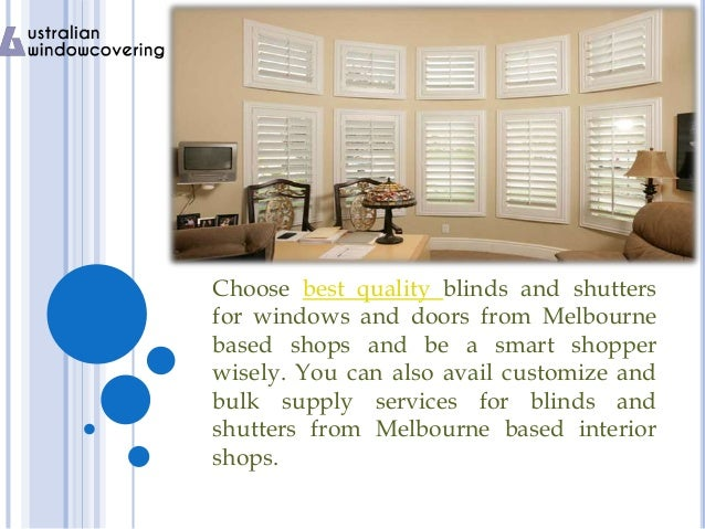 Good looking blinds and shutters in melbourne Slide 3