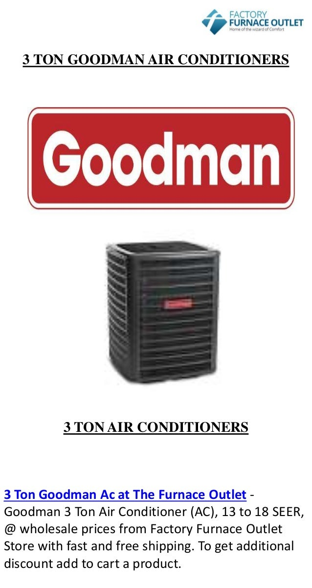 3 ton goodman air conditioners 3 ton air conditioners 3 ton goodman ac at the furnace - Ac Unit Prices