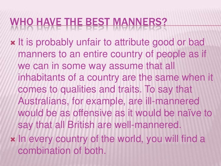 essay on importance of good manners good manners around the world  good manners around the world