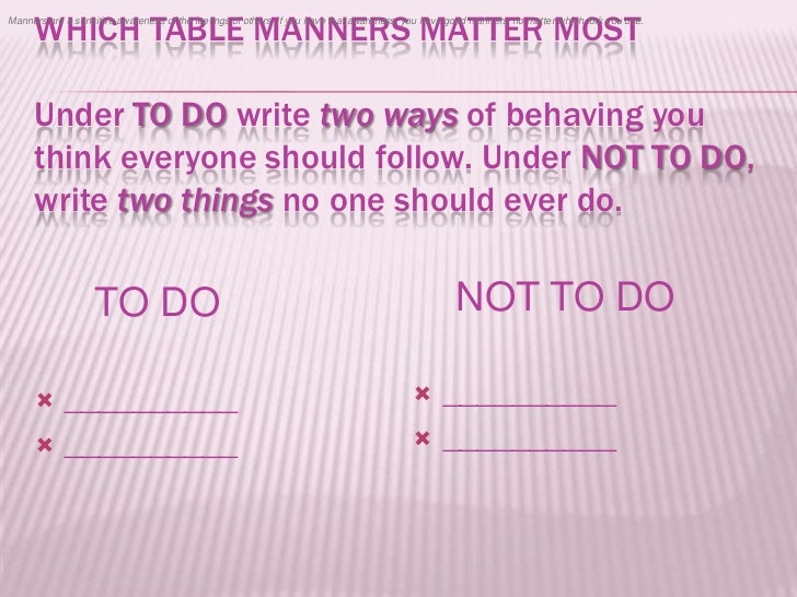 Manners keep things running smoothly