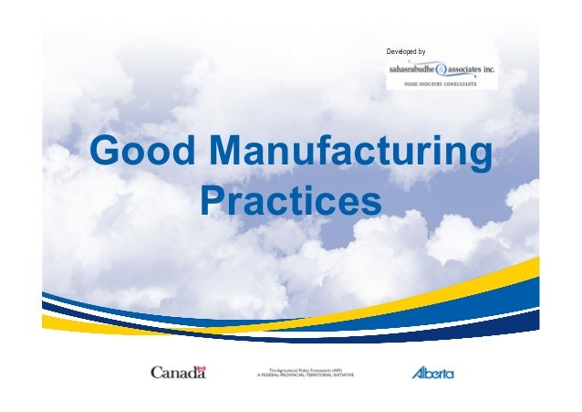 Good Manufacturing Practices Developed by