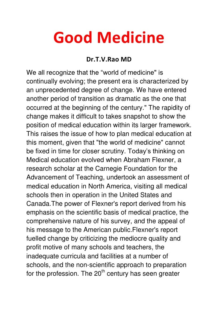 """Good Medicine                     Dr.T.V.Rao MDWe all recognize that the """"world of medicine"""" iscontinually evolving; the p..."""