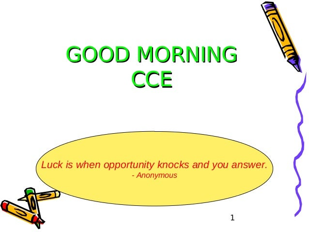 Good Morning Answer : Goodmorningcce