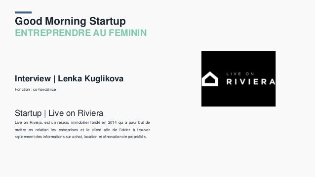 Good Morning Startup ENTREPRENDRE AU FEMININ Interview | Lenka Kuglikova Fonction : co-fondatrice Startup | Live on Rivier...