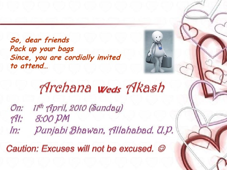 Akashs marriage invitation card 6 so dear friends pack up your stopboris Image collections