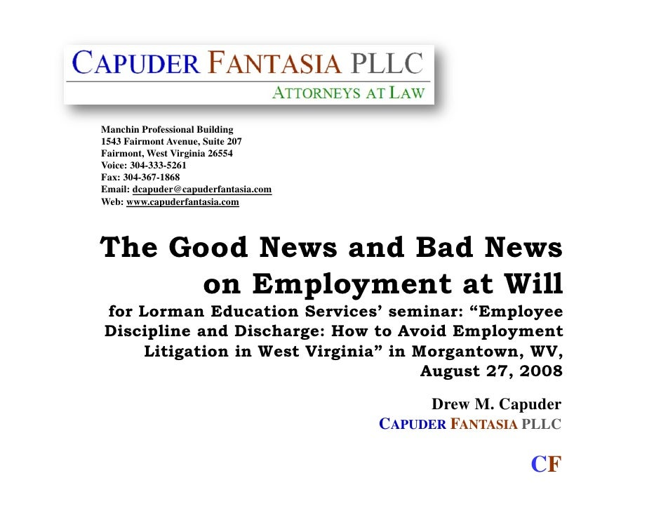 Good News And Bad News On Employment At Will 8 27 08, By Drew Capuder