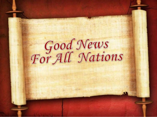 Good News For All Nations