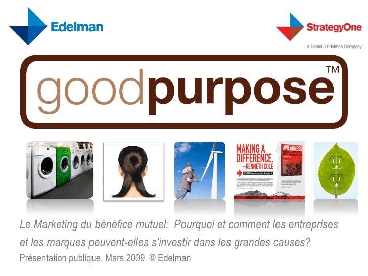 Le Marketing du bénéfice mutuel: Pourquoi et comment les entreprises et les marques peuvent-elles s'investir dans les gran...