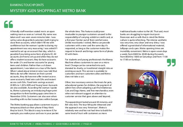 BANK TO THE FUTURE // #REBELTHINKING // GOOD REBELS & REEVOO // PAGE 42 BANKING TOUCHPOINTS MYSTERY iGEN SHOPPING AT CO-OP...
