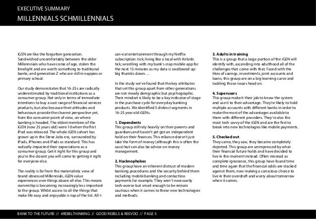 EXECUTIVE SUMMARY MEH, SUSPICION AND ANIMOSITY BANK TO THE FUTURE // #REBELTHINKING // GOOD REBELS & REEVOO // PAGE 6 iGEN...