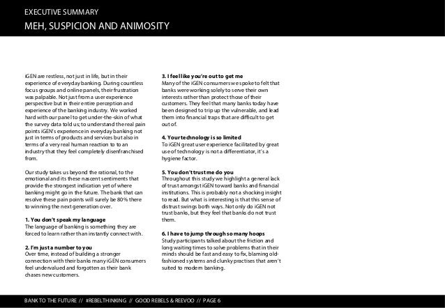 EXECUTIVE SUMMARY BANK TO THE FUTURE BANK TO THE FUTURE // #REBELTHINKING // GOOD REBELS & REEVOO // PAGE 7 OK, OK, so as ...