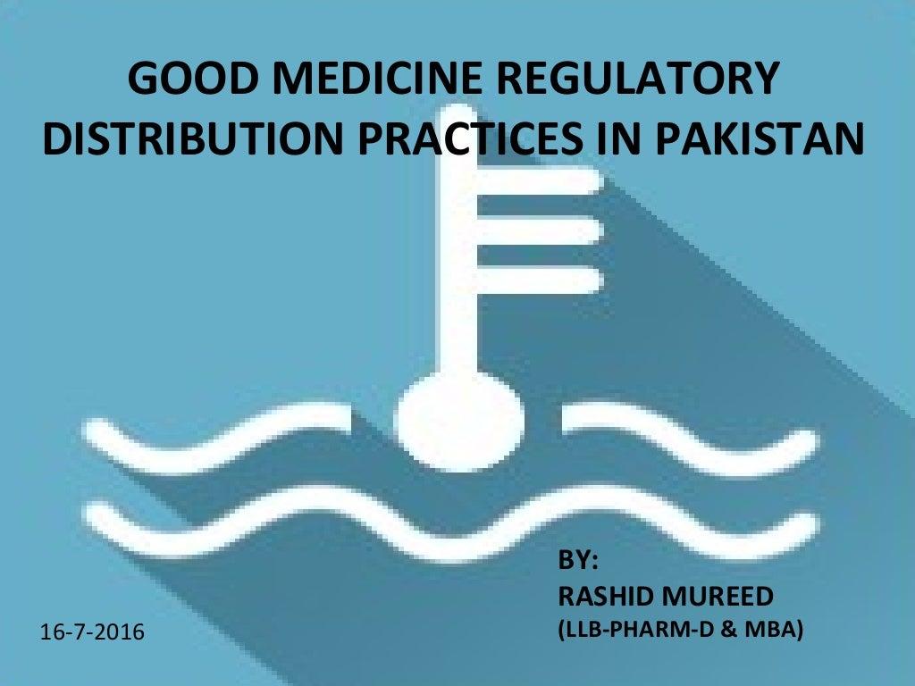 Good Medicine Regulatory Distribution Practices in Pakistan