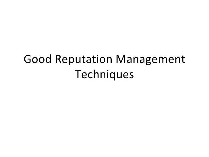 Good Reputation Management Techniques