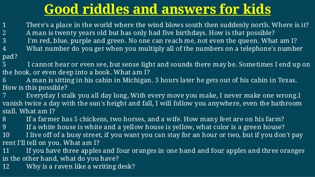 Good Riddles And Answers For Kids