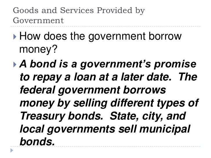 Goods and services provided by government